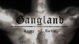 Watch Gangland Season 7 Episode 1 - Army of Hate Online