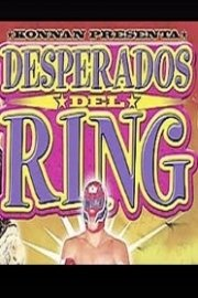 Desperados Del Ring, Deathmatch Wrestling