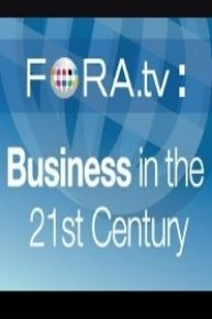 FORA TV: Business in the 21st Century