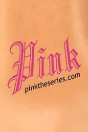 PINK The Series