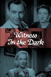 Witness in the Dark