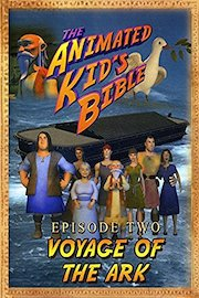The Animated Kids Bible-Episode2-The Voyage of the Ark