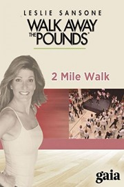 Leslie Sansone - Walk Away the Pounds - 2 Mile Live Walk