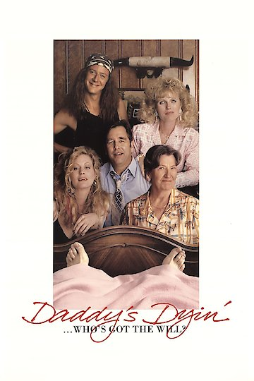 Daddy's Dyin': Who's Got the Will?