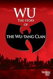 Wu: The Story Of Wu Tang Clan