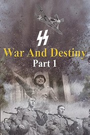 War And Destiny Part 1