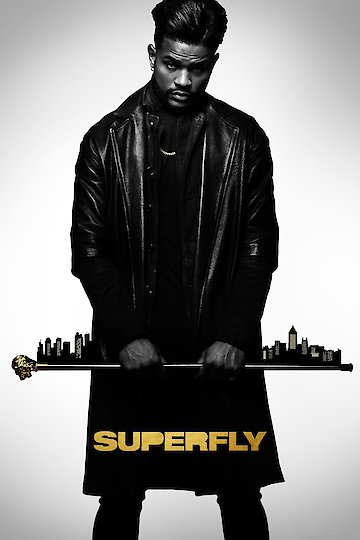 Watch Superfly Online 2018 Movie Yidio