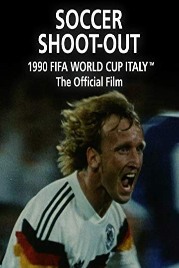 Soccer Shoot-Out:The Official film of 1990 FIFA World Cup Italy
