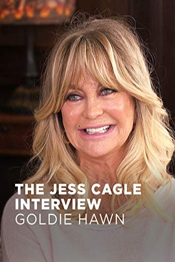 The Jess Cagle Interview: Goldie Hawn