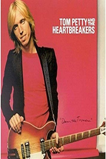 Tom Petty and the Heartbreakers: Damn the Torpedoes