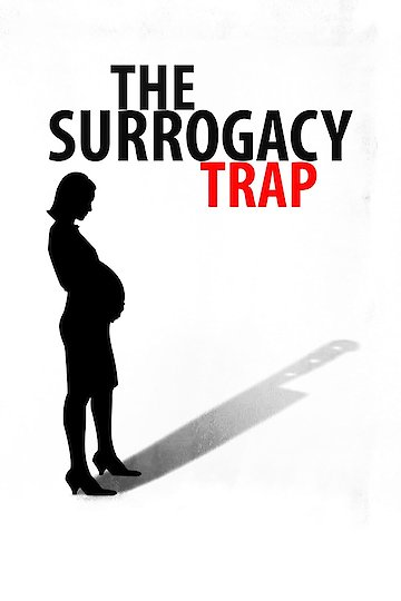 The Surrogacy Trap