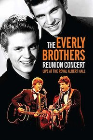 The Everly Brothers - Reunion Concert Live At The Royal Albert Hall