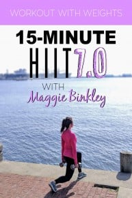 15-Minute HIIT 7.0 with Maggie Binkley Workout