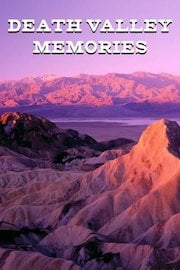 Death Valley Memories