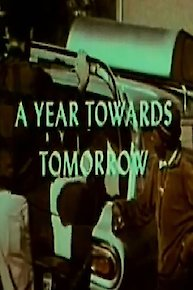 A Year Toward Tomorrow