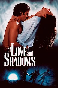 Watch Of Love and Shadows Online | 1994 Movie | Yidio