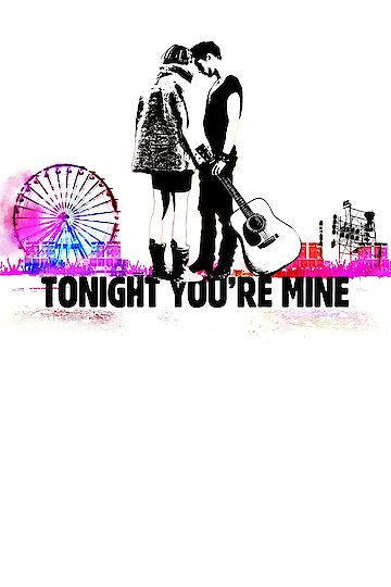 Tonight You're Mine