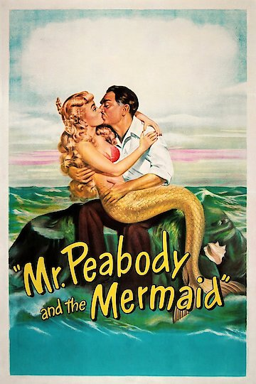 Mr. Peabody & The Mermaid