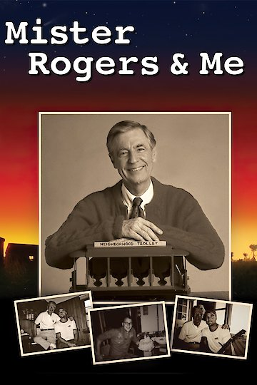 Mister Rogers & Me