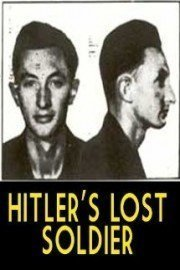 Hitler's Lost Soldier