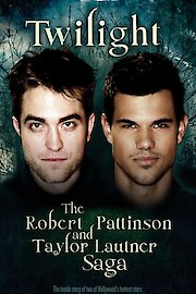 Twilight: The Robert Pattinson and Taylor Lautner Saga
