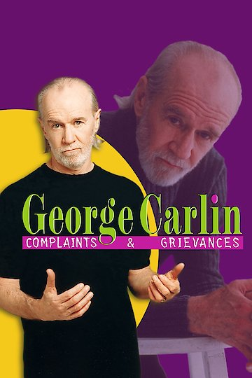 George Carlin: Complaints and Grievances