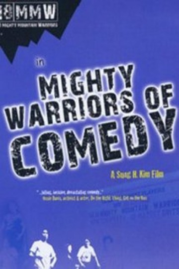 Mighty Warriors of Comedy