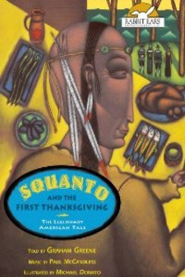 Squanto and the First Thanksgiving, Told by Graham Greene