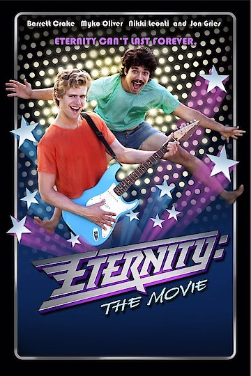 Eternity; The Movie