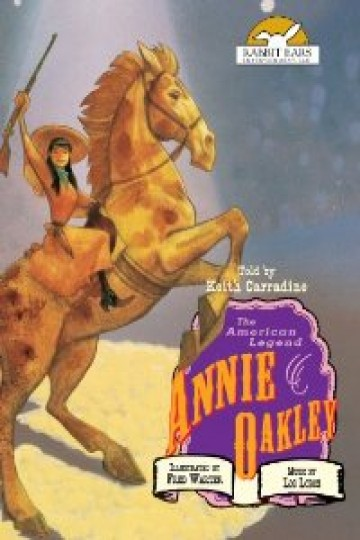 Annie Oakley, Told by Keith Carradine
