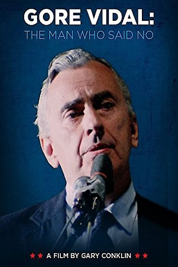 Gore Vidal: The Man Who Said No