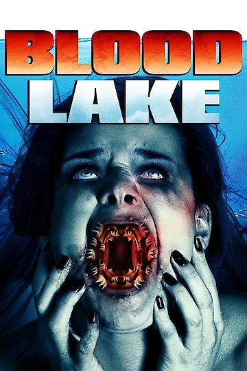 Blood Lake: Attack of the Killer Lampreys