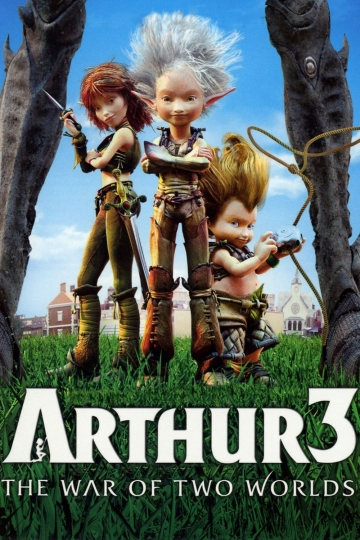 Arthur and the Invisibles 3: The War of Two Worlds