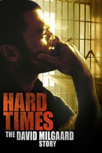 Hard Time: The David Milgaard Story
