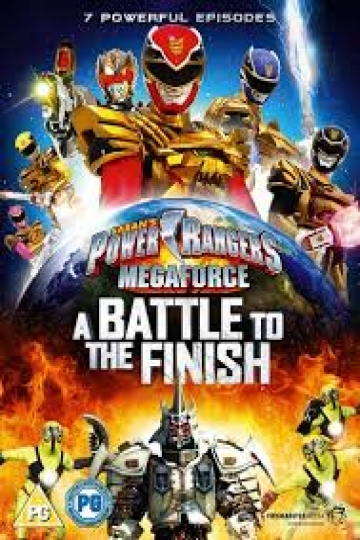 Power Rangers: Megaforce: A Battle To The Finish