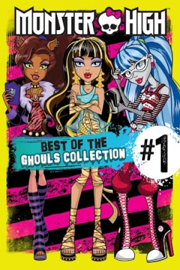 Monster High: Best Of The Ghouls - Volume 1
