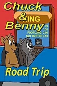 Chuck and Benny: Road Trip