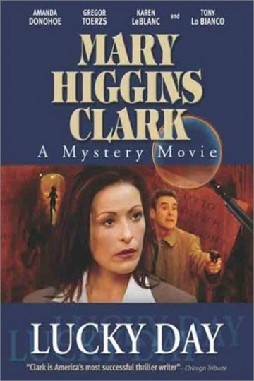 Mary Higgins Clark: Lucky Day