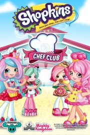 Shopkins - Chef Club