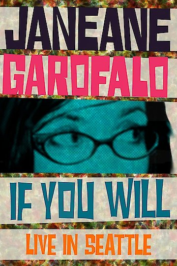 Janeane Garafalo: If You Will