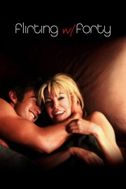 flirting with forty watch online movie online free download