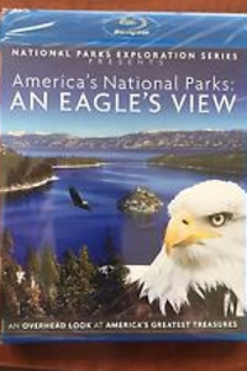 National Parks Exploration Series: An Eagle's View