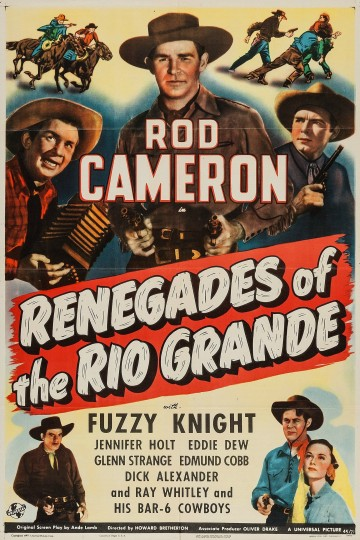 Renegades of the Rio Grande