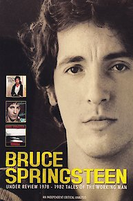 Bruce Springsteen - Under Review 1978-1982: Tales Of The Working Man