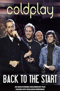 Coldplay - Back to the Start Unauthorized