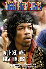 Jimi Hendrix - By Those Who Knew Him Best Unauthorized