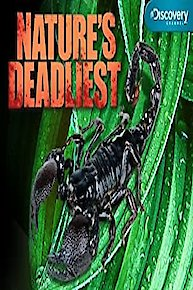 Nature's Deadliest