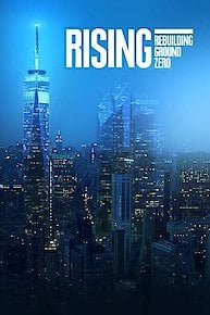 The Rising: Rebuilding Ground Zero