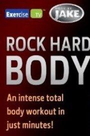 Body by Jake: Rock Hard Body