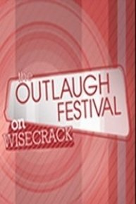 The Outlaugh Festival On Wisecrack